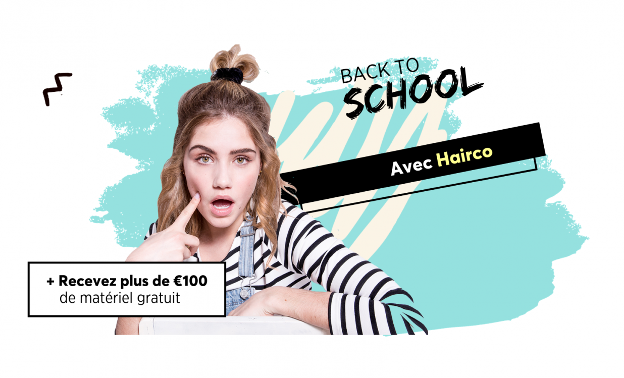 Back to school avec Hairco